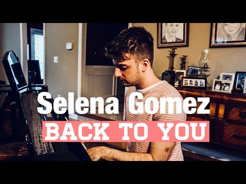 Selena Gomez - Back To You (Cover by Alec Chambers)