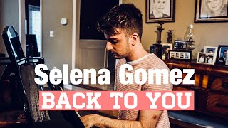 Selena Gomez - Back To You (Cover by Alec Chambers) Video