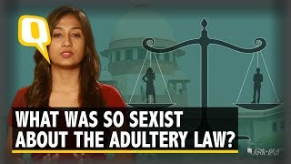 Adultery Law is Finally Gone, But What Was Sexist About It? | The Quint