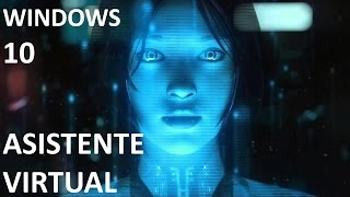 Como activar el Asistente Virtual en Windows 10