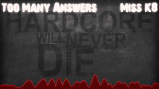 Video Too Many Answers | Miss K8 download MP3, 3GP, MP4, WEBM, AVI, FLV November 2017