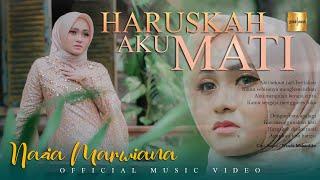 Download lagu Nazia Marwiana - Haruskah Aku Mati (Official Music Video)