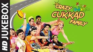 'Crazy Cukkad Family' Full Audio Songs JUKEBOX   Swanand Kirkire, Shilpa Shukla, Ninad Kamat