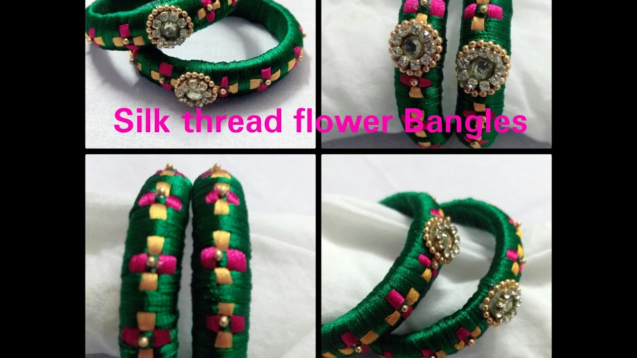 How To Make Silk Thread Flower Design Bangles At Home Youtube