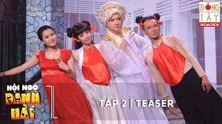 hoi ngo danh hai 2016  tap 2  teaser