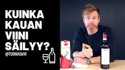 VIININ SÄILYVYYS + PARI VINKKIÄ