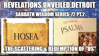 "Sabbath WISDOM Series 72 Pt. 2 ""OUR Scattering & Redemption."