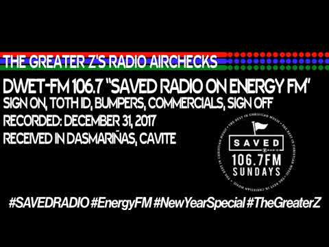 The Greater Z's Radio Airchecks: Farewell of SAVED Radio on 106.7 Energy FM (December 31, 2017)