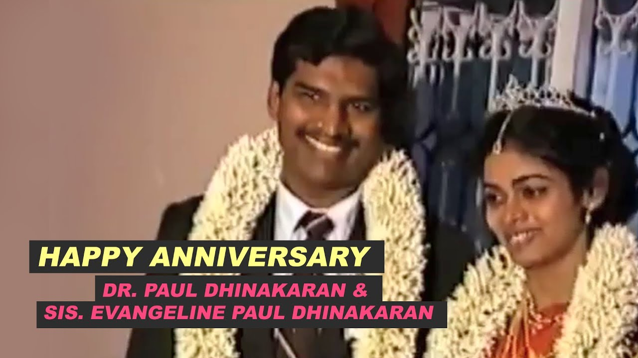 Happy Wedding Anniversary - Dr. Paul Dhinakaran & Mrs. Evangeline Paul Dhinakaran