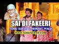 New Bhajan Sai Di Fakeeri By Sonu Surjit (73070-18507)