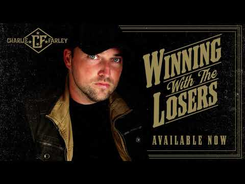 Charlie Farley - Winning With the Losers - Available Now