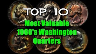 TOP 10 Highly Prized 1960's Washington Quarters - Values Up To $25,000!