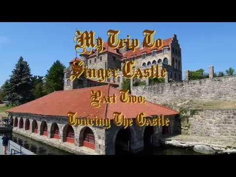 My Trip To Singer Castle Pt 2  8/5/16 Touring The Castle