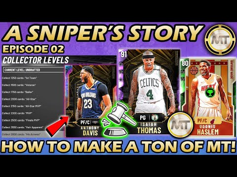 HOW TO MAKE MT AND COMPLETE COLLECTIONS FOR CHEAP IN MYTEAM! NBA 2K20 A Sniper's Story #2