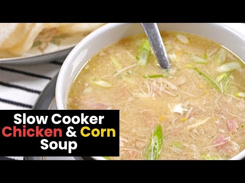 Slow Cooker Chicken And Corn Soup