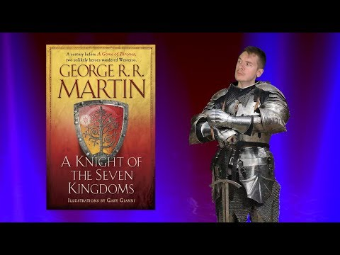 A Knight of the Seven Kingdoms by George R R Martin - A book review by The Dom