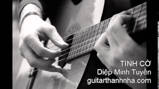 TÌNH CỜ - Guitar Solo