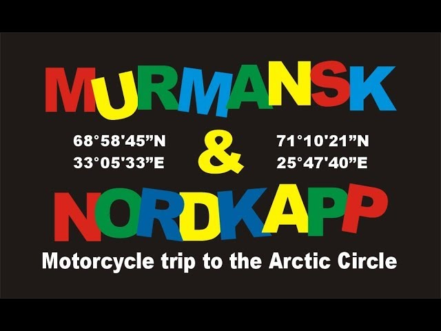 Murmańsk & Nordkapp motocyklem 2018 - trailer
