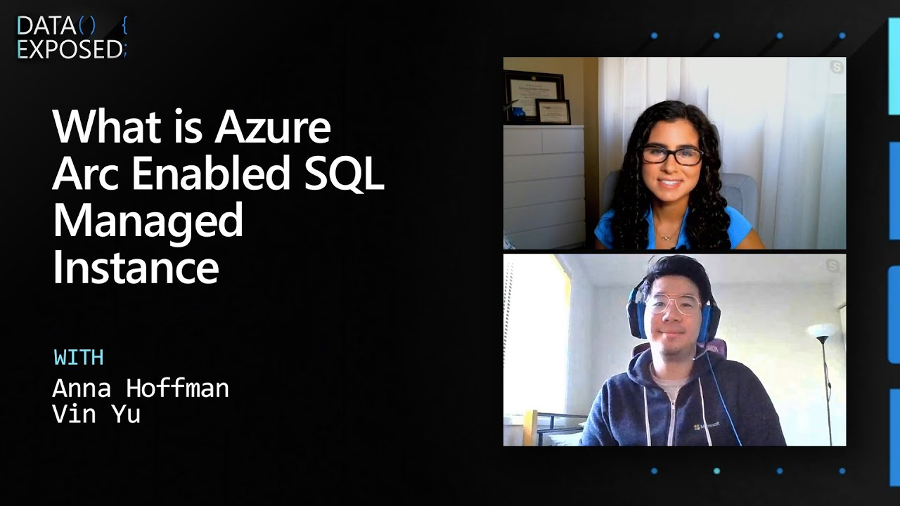 What is Azure Arc Enabled SQL Managed Instance | Data Exposed