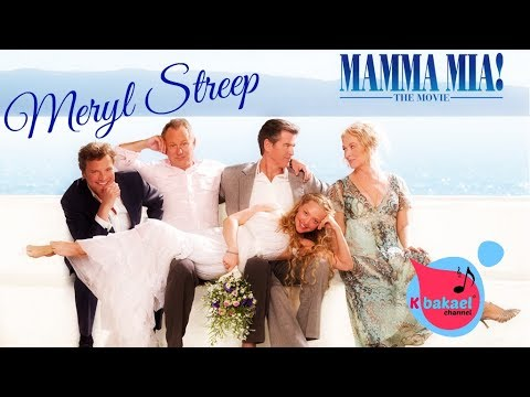 mamma mia meryl streep mamma mia the movie lyrics