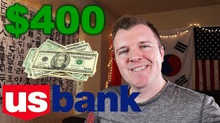 $400 Sign Up Bonus w/ a US Bank Checking Account