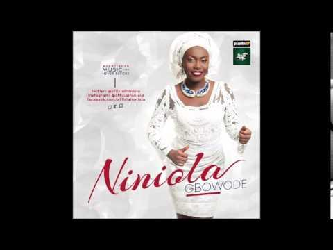 NINIOLA - GBOWODE (OFFICIAL AUDIO)