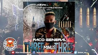 Paco General - Three Minus Three (Chronic Law, Daddy1 & Squash Diss) July 2019