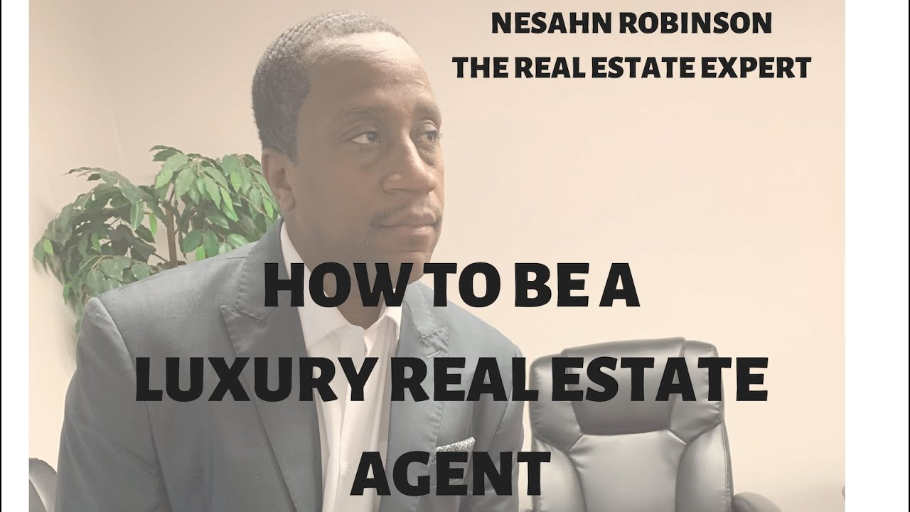 How To Be A Multi-Million Dollar Luxury Real Estate Agent