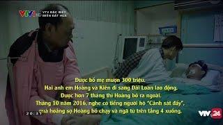 Câu chuyện thương tâm của một lao động bất hợp pháp - Tin Tức VTV24