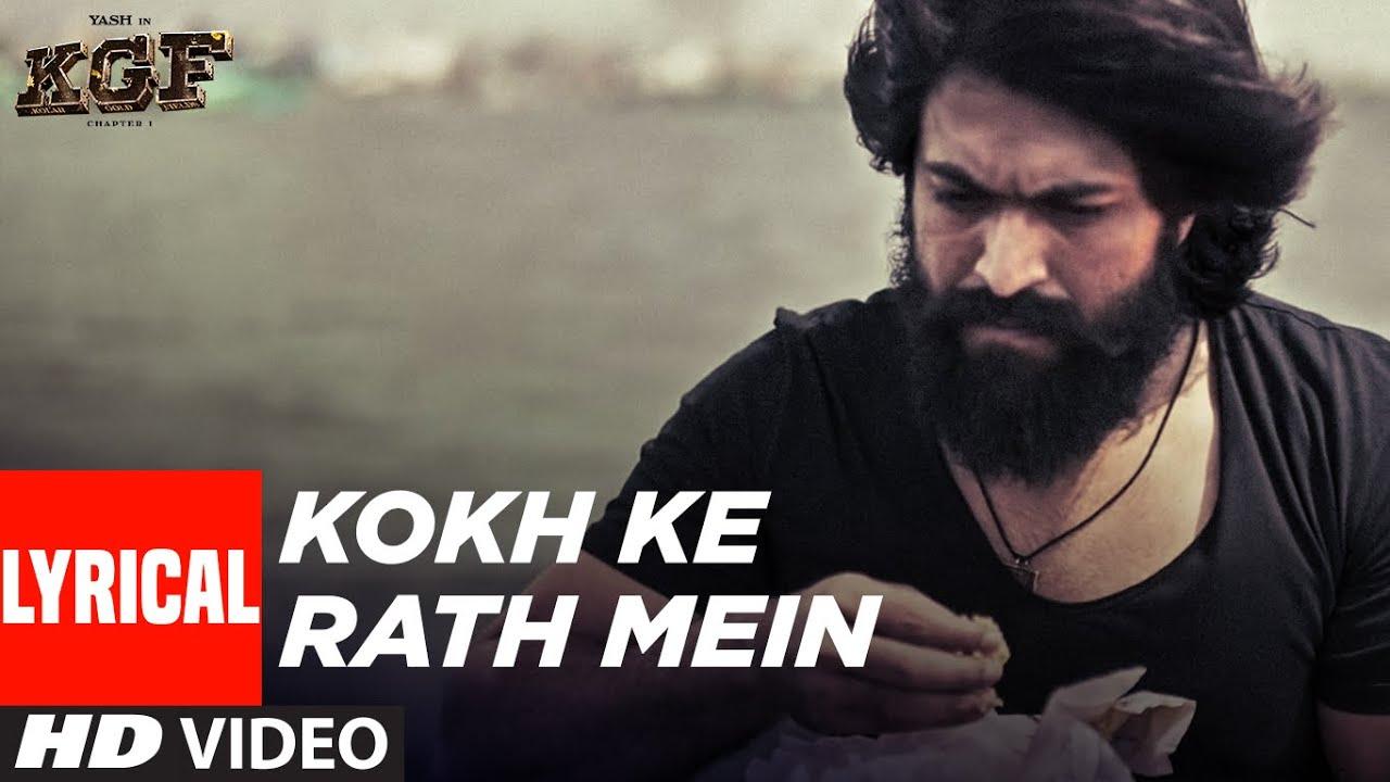 Kokh Ke Rath Mein (Lyrical) |  KGF Chapter 1 | Yash | Srinidhi Shetty | Tanishk Bagchi| Ravi B