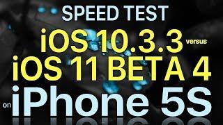 IPhone 5S Speed Test IOS 10.3.3 Vs IOS 11 Beta 4 / Public Beta 3 Build # 15A5327g