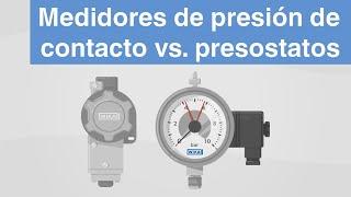 Medidores de presión de contacto vs  presostatos | ¿Cuáles son las diferencias?
