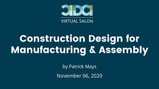 CIDCI Salon: Construction Design for Manufacturing & Assembly