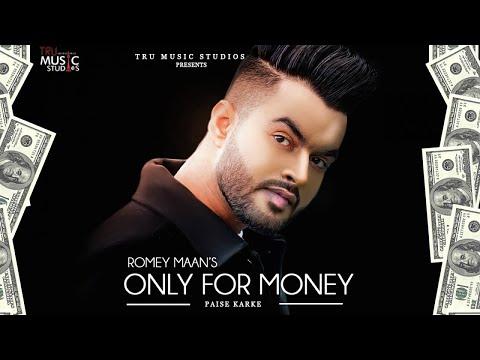Romey Maan | Only For Money Paise Karke | Full  |  New Punjabi Song 2020 | Tru  Studios