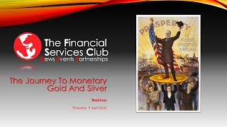 The Journey To Monetary Gold & Silver