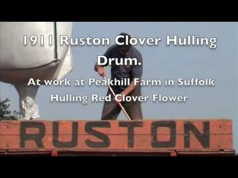 Hulling Clover Flower with a 1911 Ruston Clover Huller