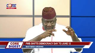 JUNE 12 DEMOCRACY DAY - HIT OR MISS? (CORE DIGEST JUNE 7, 2018)