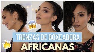 TRENZAS DE BOXEADORA AFRICANAS CON EXTENSIÓN | MI EXPERIENCIA