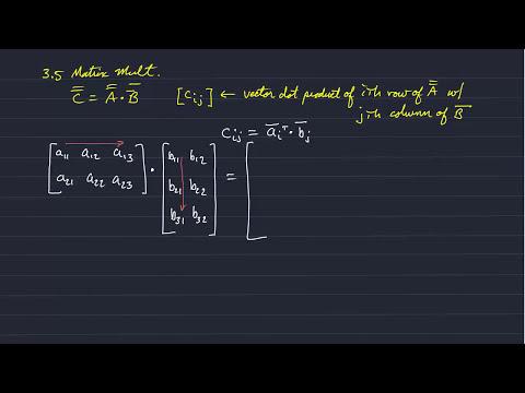 GG413: Matrix Addition, Vector Dot Product, Matrix Multiplication