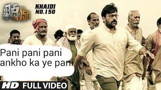 Paani Paani Paani Ankho Ka Yeah pani HD Video Song  ,,Khaidi No 150,, 2017