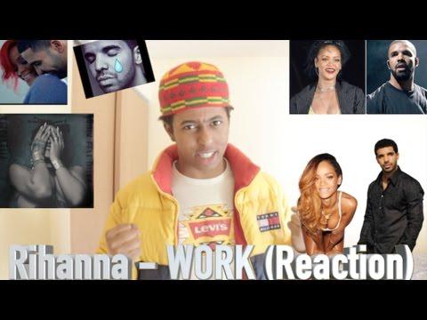 Rihanna - Work ft. Drake [REACTION]