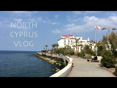 NORTH CYPRUS VLOG 2017
