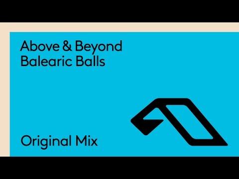 Above & Beyond - Balearic Balls