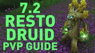 [WoW] Resto Druid PvP Guide | Patch 7.2.0 Legion | Claak