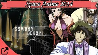 Top 10 Space Anime 2014 (All the Time) スペースアニメ