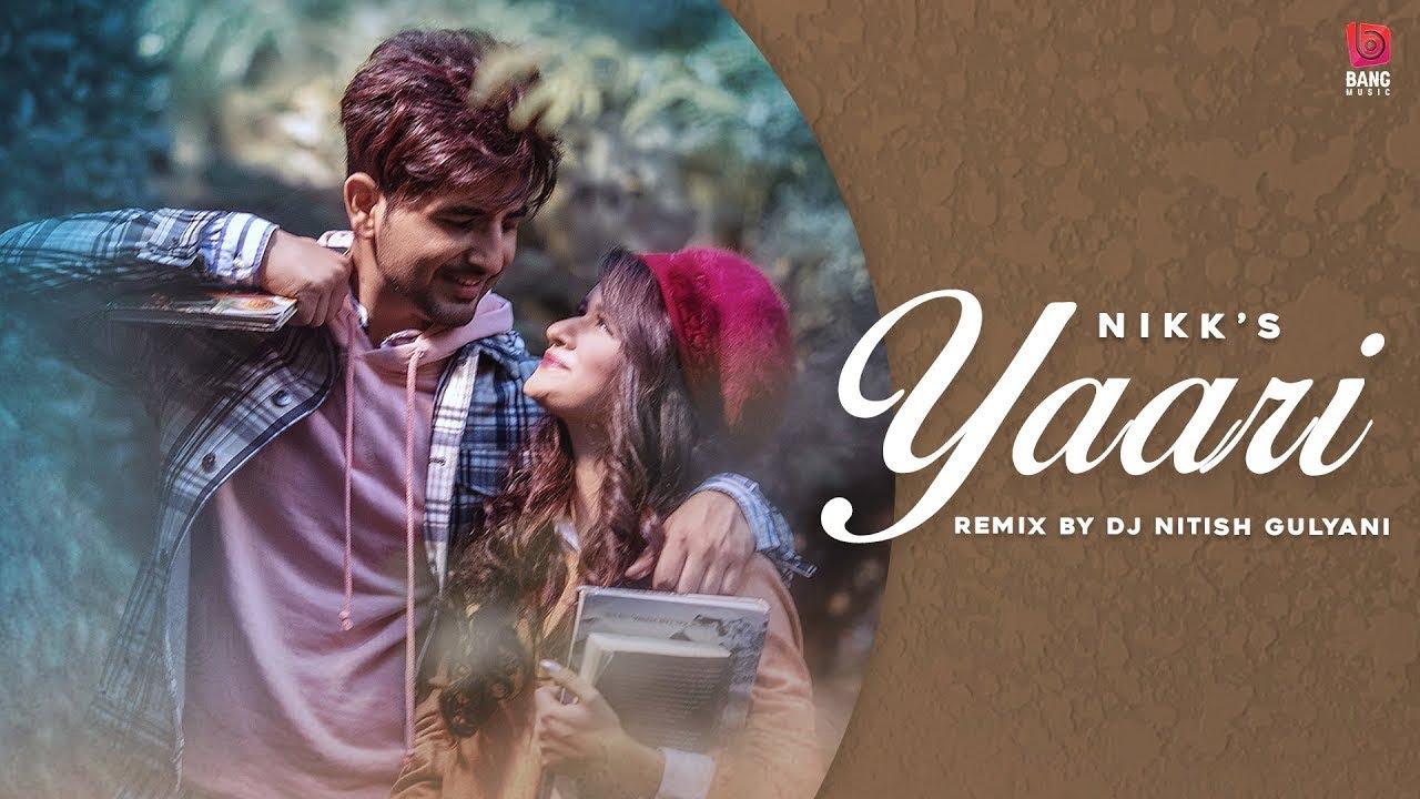 Yaari Lyrical( Remix ) Nikk Ft Avneet Kaur  Latest Punjabi Songs 2020   DJ Nitish Gulyani