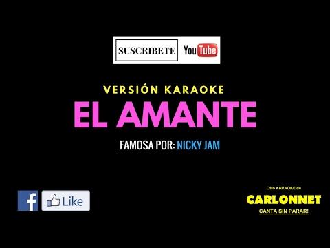 El Amante - Nicky Jam (Karaoke)