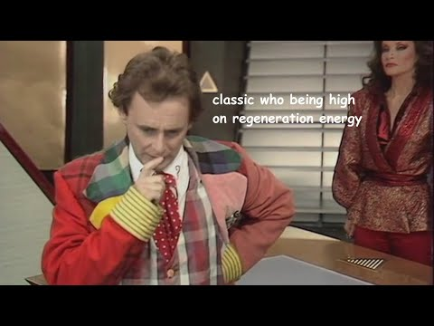 classic who being high on regeneration energy
