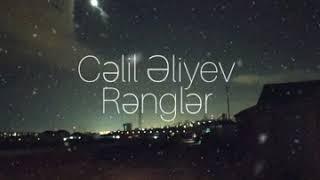 Celil Eliyev - Rengler