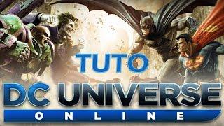 DC Universe Online - Création de personnage + tuto ! - #01 [Fr]